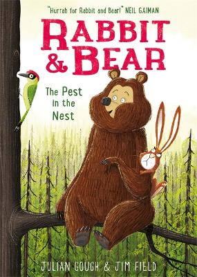 Rabbit and Bear: The Pest in the Nest: Book 2