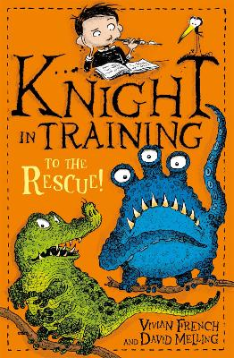 Knight in Training: To the Rescue!: Book 6