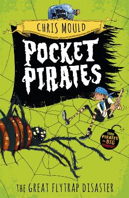Pocket Pirates: The Great Flytrap Disaster: Book 3