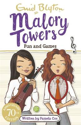 Malory Towers: Fun and Games: Book 10