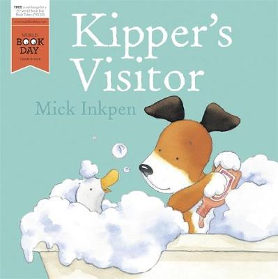 Kipper: Kipper's Visitor World Book Day 2016