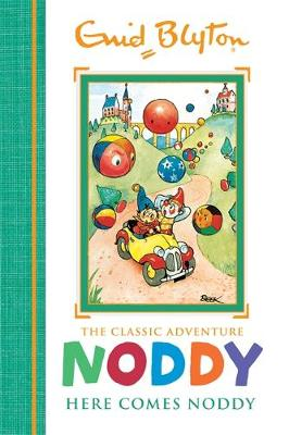 Noddy Classic Storybooks: Here Comes Noddy: Book 4
