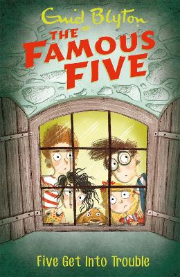 Famous Five: Five Get Into Trouble: Book 8