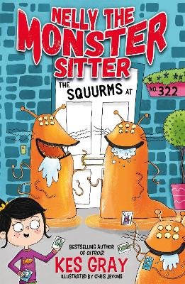 Nelly the Monster Sitter: The Squurms at No. 322: Book 2