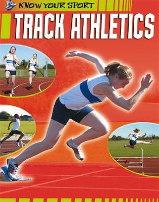 Know Your Sport: Track Athletics