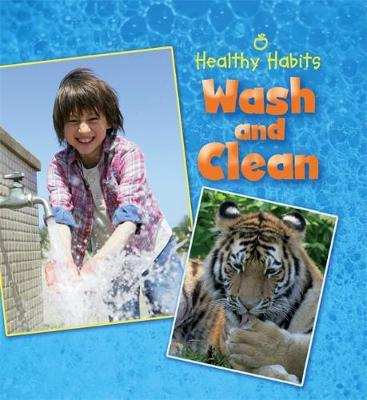 Healthy Habits: Wash and Clean