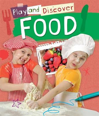 Play and Discover: Food