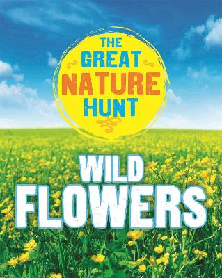 The Great Nature Hunt: Wild Flowers