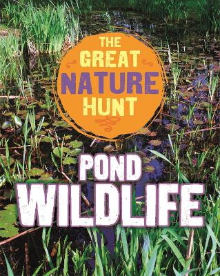 The Great Nature Hunt: Pond Wildlife