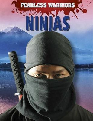 Fearless Warriors: Ninjas