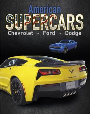 Supercars: American Supercars: Dodge, Chevrolet, Ford