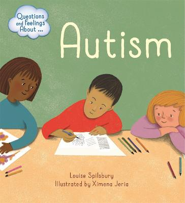 Questions and Feelings About: Autism