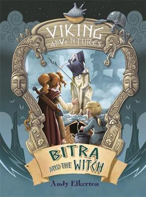 Viking Adventures: Bitra and the Witch