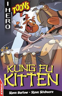 EDGE: I HERO: Toons: Kung Fu Kitten