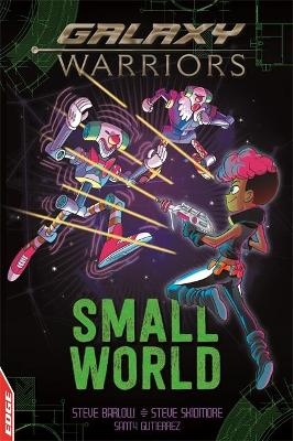 EDGE: Galaxy Warriors: Small World