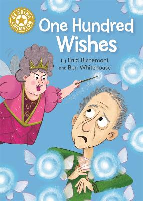 Reading Champion: One Hundred Wishes: Independent Reading Gold 9