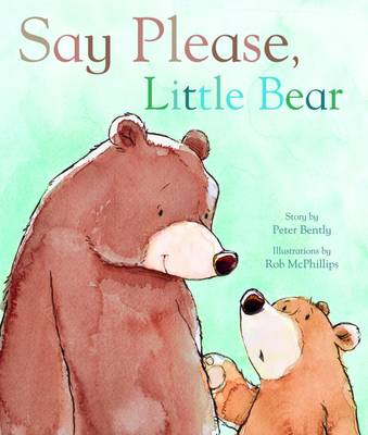 Say Please, Little Bear