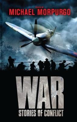 War: Stories of Conflict, Edited by