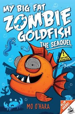 My Big Fat Zombie Goldfish 2: The SeaQuel