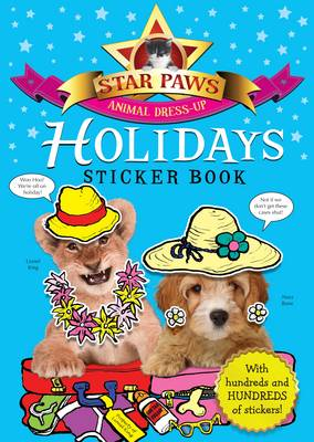Holidays Sticker Book: Star Paws: An animal dress-up sticker book