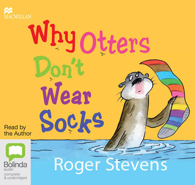Why Otters Don't Wear Socks