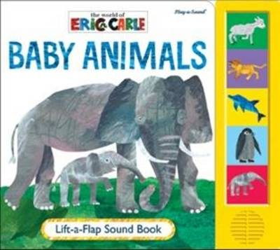 Eric Carle Baby Animals Lift-a-Flap Sound Book