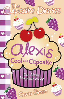 The Cupcake Diaries: Alexis Cool as a Cupcake