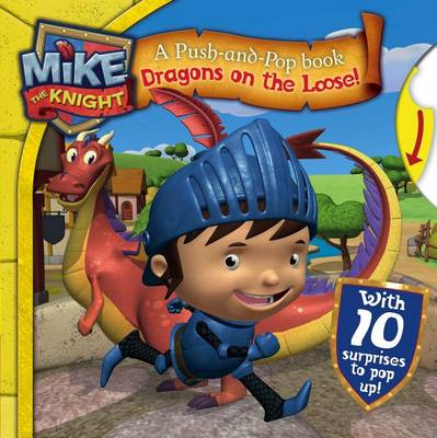 Mike the Knight: Dragons on the Loose