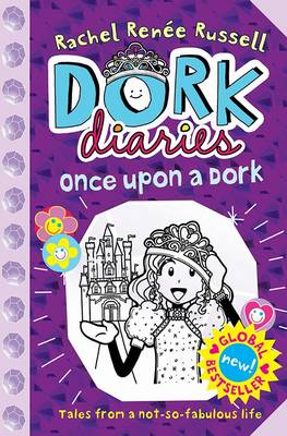 Dork Diaries: Once Upon a Dork