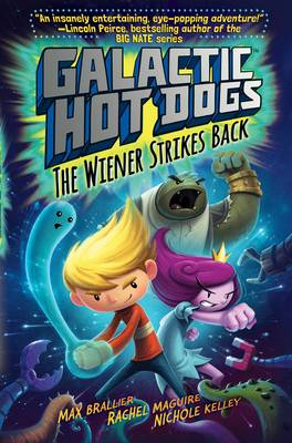 Galactic HotDogs 2: The Wiener Strikes Back