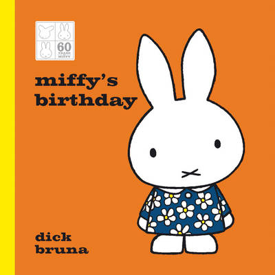 Miffy's Birthday 60th Anniversary Edition