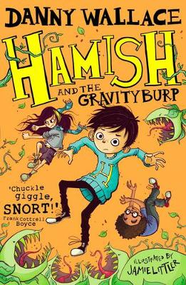 Hamish and the GravityBurp