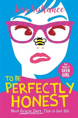To Be Perfectly Honest: Gracie Dart book 2