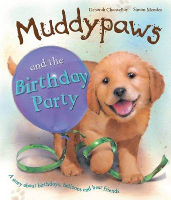 Muddy Paws & the Birthday Party