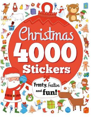 Christmas 4000 Stickers: Frosty, festive and fun!