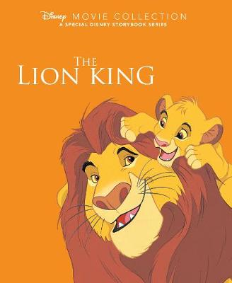 Disney Movie Collection: The Lion King: A Special Disney Storybook Series