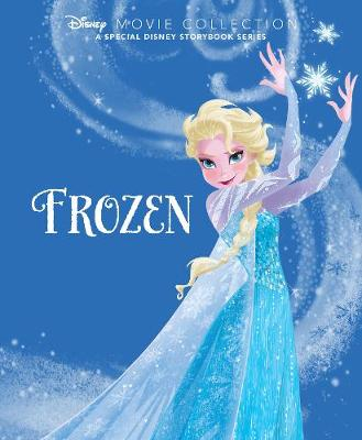 Disney Movie Collection: Frozen: A Special Disney Storybook Series