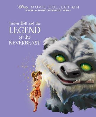 Disney Movie Collection: Tinker Bell and the Legend of the NeverBeast: A Special Disney Storybook Series
