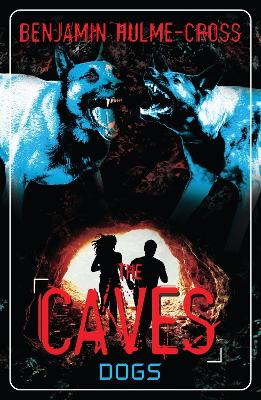 The Caves: Dogs: The Caves 2