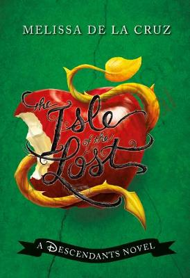Disney The Isle of the Lost: A Descendants Novel