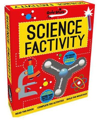 Factivity Science Factivity: Read the Book, Complete the Activities, Build the Molecules