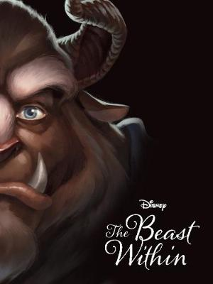 Disney Villains The Beast Within: A Tale of Beauty's Prince