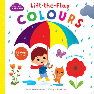 Start Little Learn Big Lift-the-Flap Colours