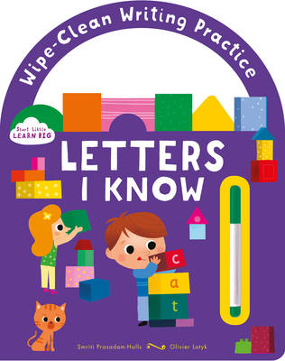 Start Little Learn Big Letters I Know: Wipe-Clean Writing Practice