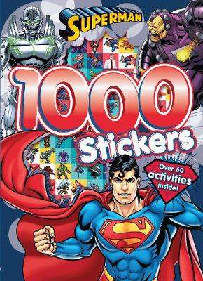 Superman 1000 Stickers: Over 60 Activities Inside!
