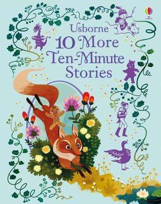 10 More Ten-Minute Stories