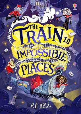 The Train to Impossible Places