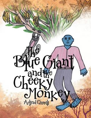 The Blue Giant and the Cheeky Monkey