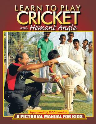 Learn to Play Cricket: A Pictorial Manual for Kids