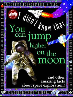 I Didn't Know That...You Can Jump Higher on the Moon